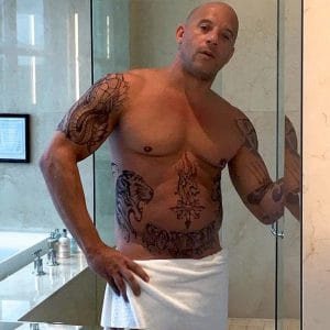 Vin Diesel after showering